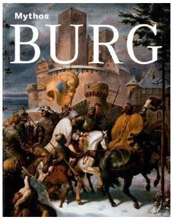 Titelbild Katalog der Ausstellung Mythos Burg