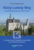 Christel Blankenstein: König-Ludwig-Weg