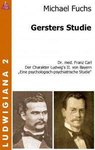 Michael Fuchs: Gersters Studie